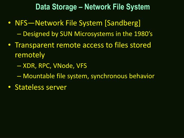 Data Storage – Network File System
