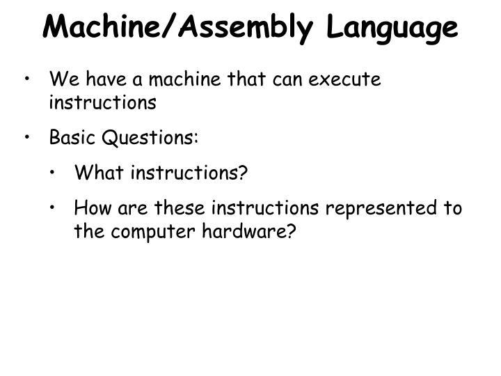 Machine/Assembly Language