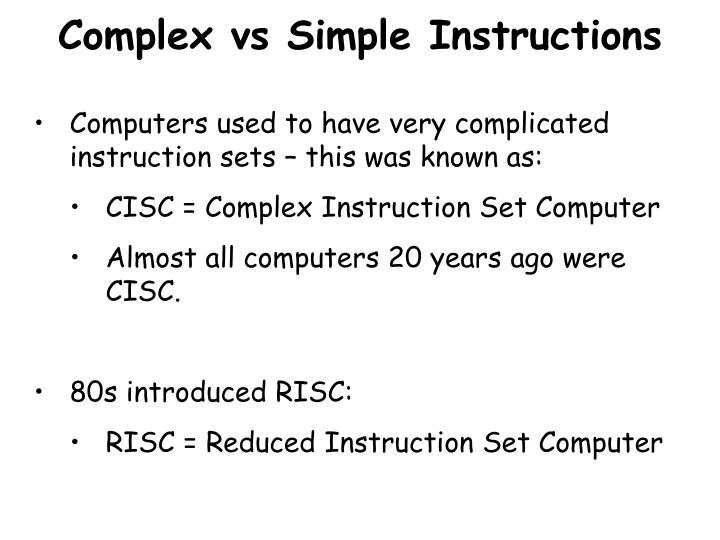 Complex vs Simple Instructions