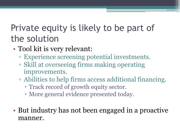 Private equity is likely to be part of the solution