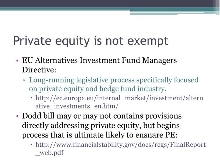Private equity is not exempt
