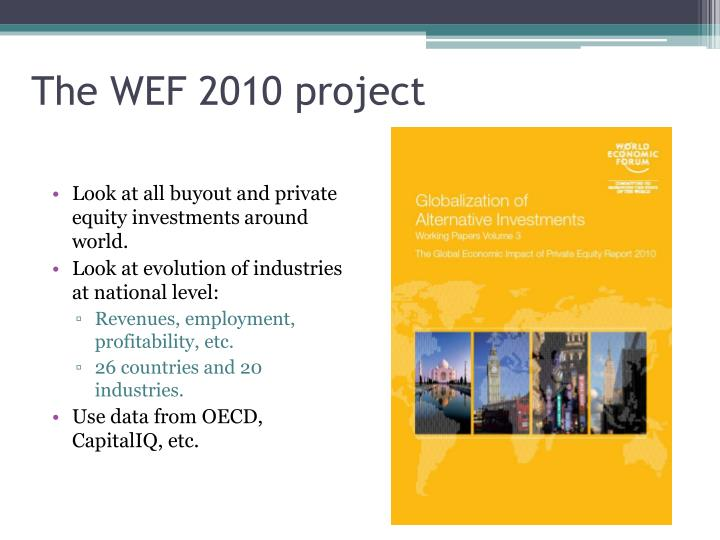 The WEF 2010 project