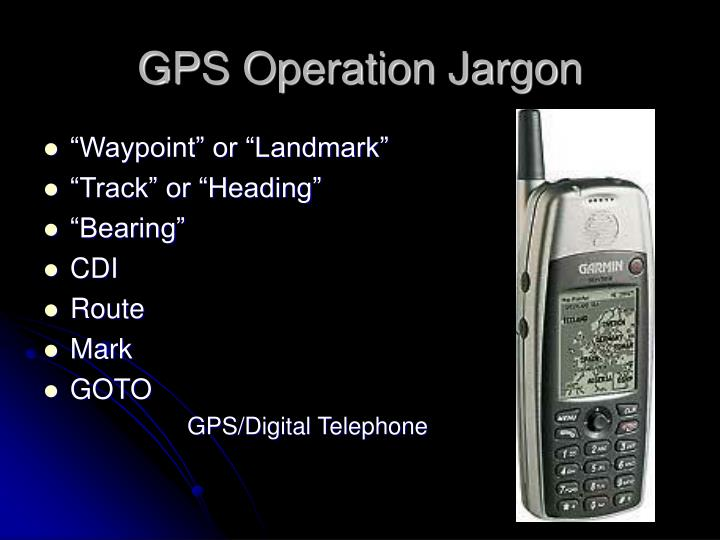 GPS Operation Jargon