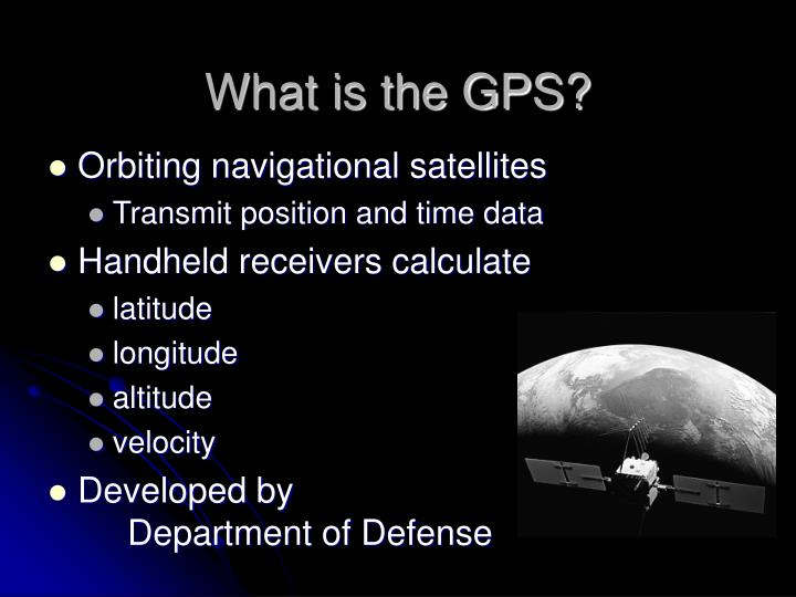 What is the GPS?