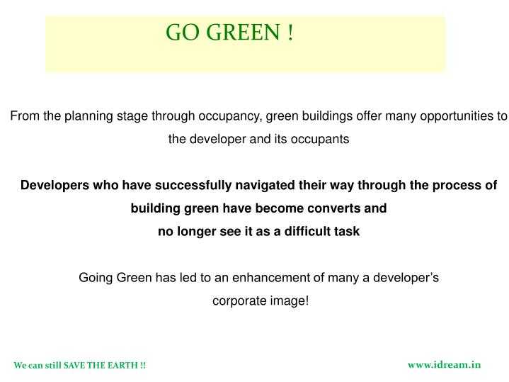 GO GREEN !