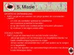 5 missie