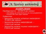 9 sponsor aanbieding