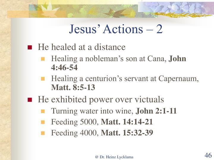 Jesus' Actions – 2