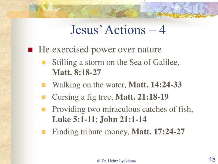 Jesus' Actions – 4