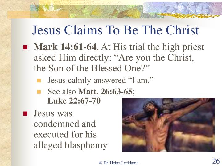 Jesus Claims To Be The Christ