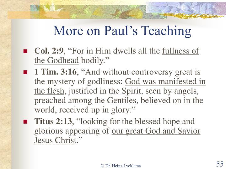 More on Paul's Teaching
