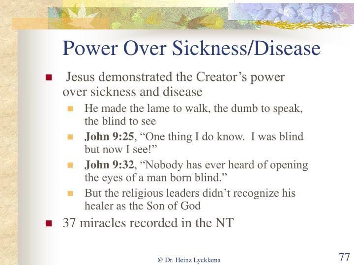 Power Over Sickness/Disease