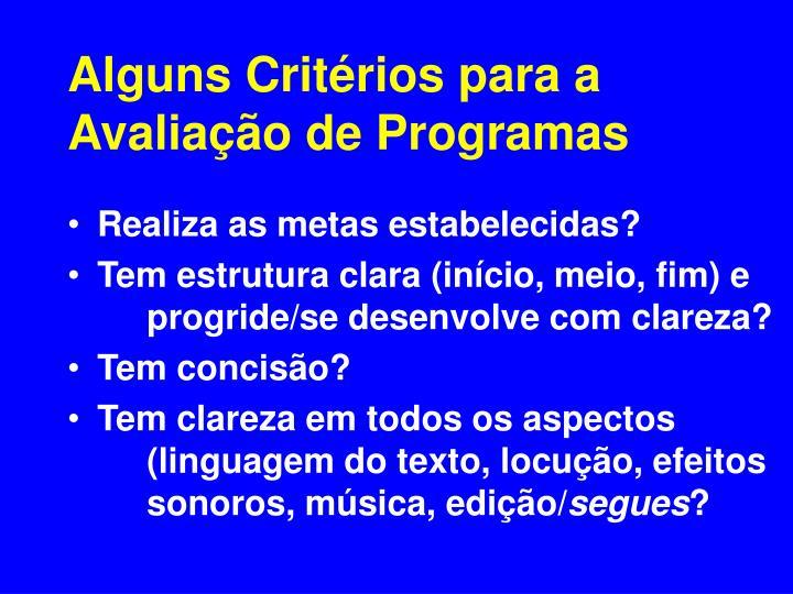 Alguns Critérios para a Avaliação de Programas