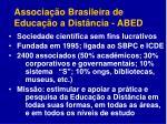 associa o brasileira de educa o a dist ncia abed