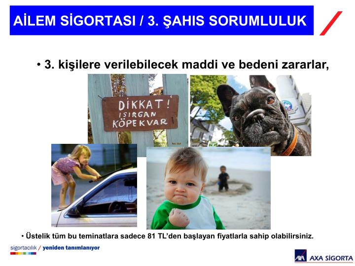 AİLEM SİGORTASI / 3. ŞAHIS SORUMLULUK
