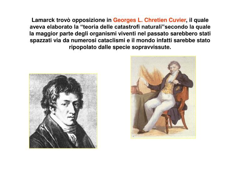 Lamarck trovò opposizione in
