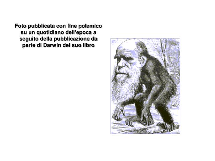 Foto pubblicata con fine polemico su un quotidiano dell'epoca a seguito della pubblicazione da parte di Darwin del suo libro