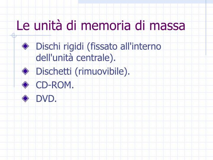 Le unità di memoria di massa
