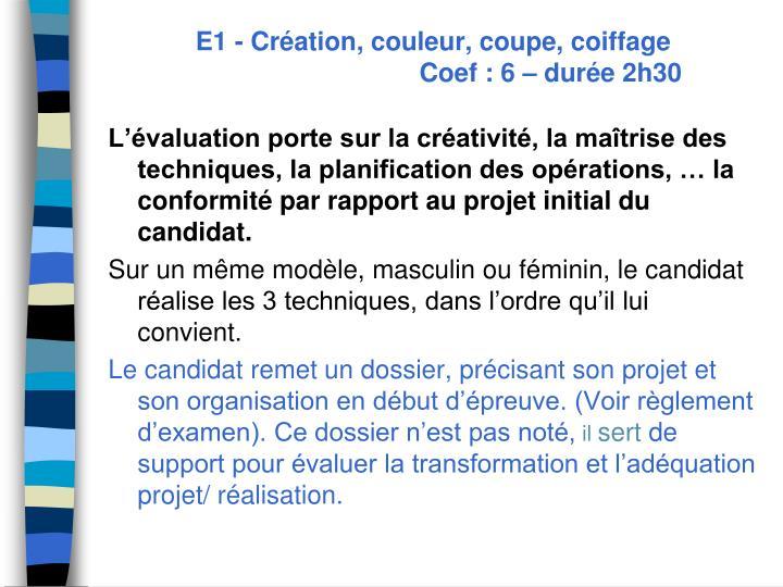 E1- Création, couleur, coupe, coiffage