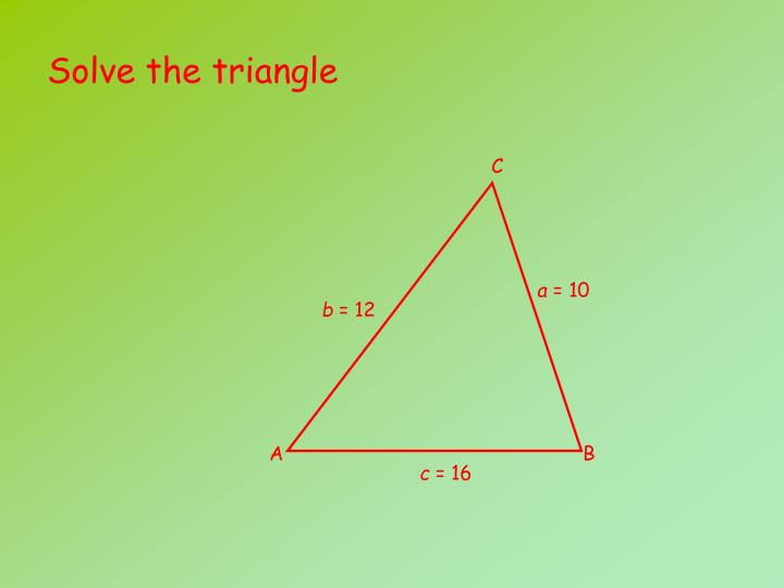 Solve the triangle