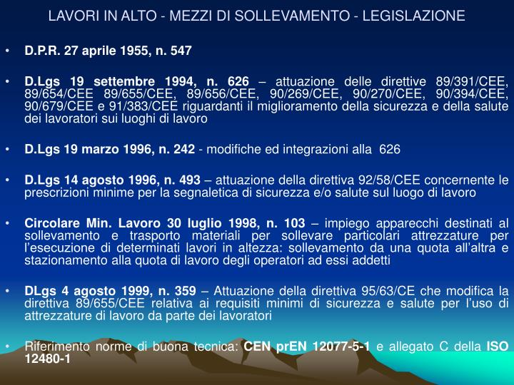 LAVORI IN ALTO - MEZZI DI SOLLEVAMENTO - LEGISLAZIONE