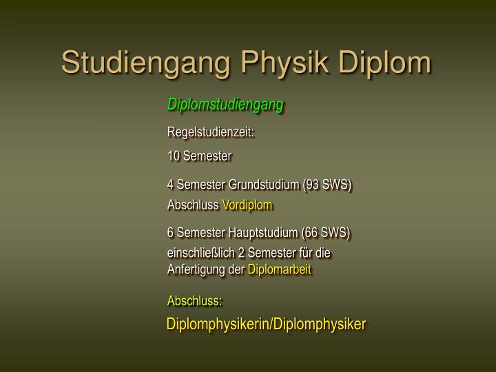 Studiengang Physik Diplom