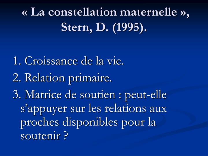 «La constellation maternelle», Stern, D. (1995).
