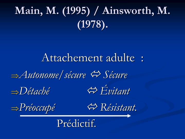 Main, M. (1995) / Ainsworth, M. (1978).