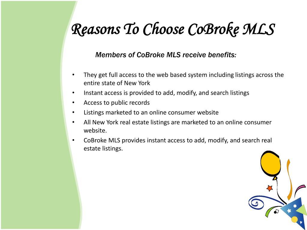 Reasons To Choose CoBroke MLS