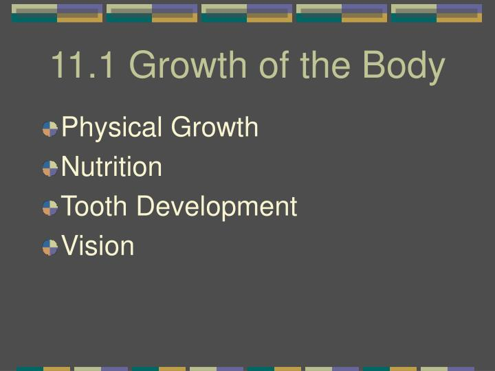 11 1 growth of the body