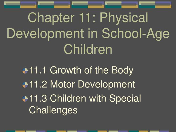 Chapter 11 physical development in school age children