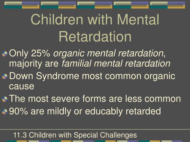 Children with Mental Retardation