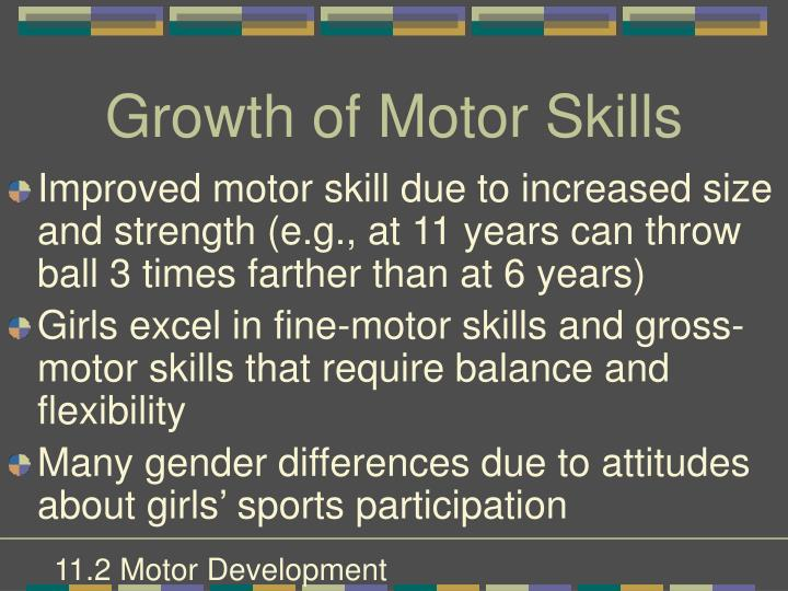 Growth of Motor Skills