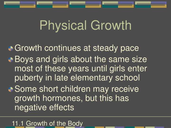 Physical growth