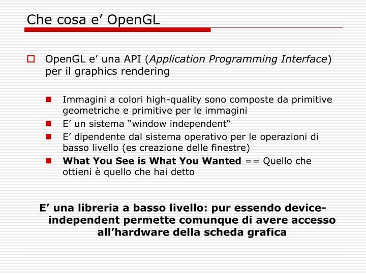 Che cosa e' OpenGL