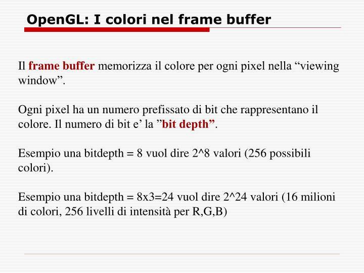 OpenGL: I colori nel frame buffer