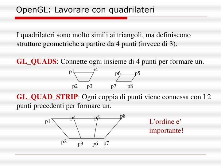OpenGL: Lavorare con quadrilateri