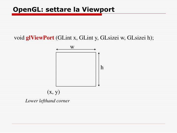 OpenGL: settare la Viewport