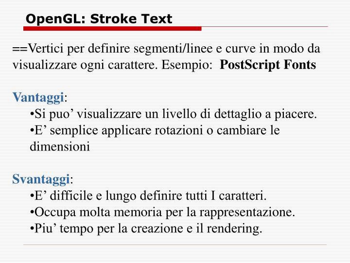 OpenGL: Stroke Text