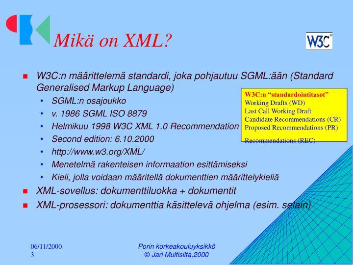 Mikä on XML?