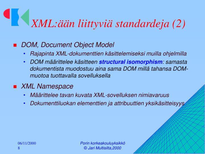 XML:ään liittyviä standardeja (2)