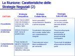 la riunione caratteristiche delle strategie negoziali 2