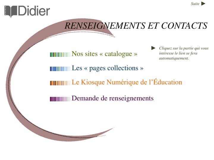 RENSEIGNEMENTS ET CONTACTS