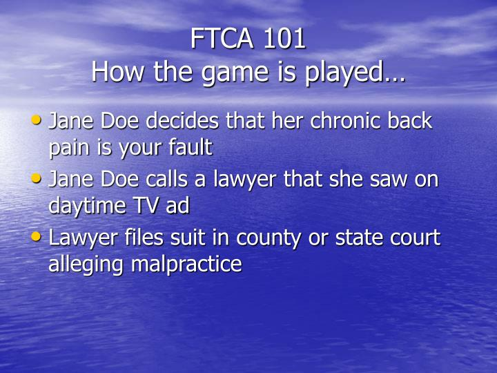 FTCA 101