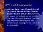 6 me outil d intervention