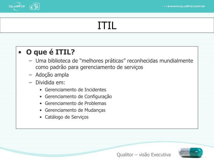 O que é ITIL?