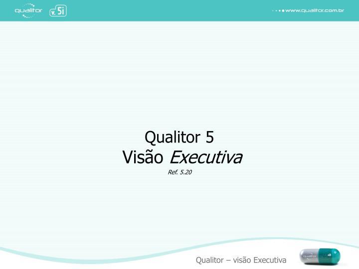 Qualitor 5