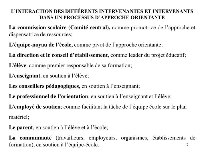 L'INTERACTION DES DIFFÉRENTS INTERVENANTES ET INTERVENANTS DANS UN PROCESSUS D'APPROCHE ORIENTANTE