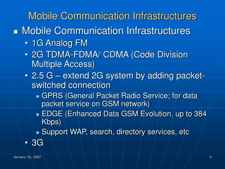Mobile Communication Infrastructures