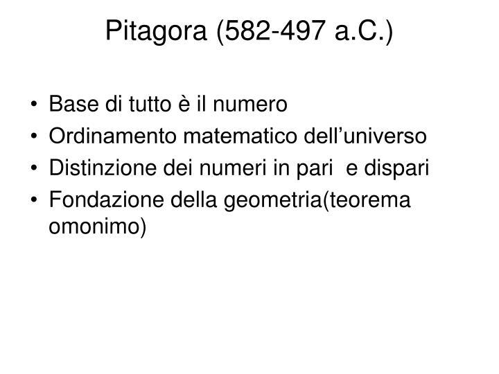 Pitagora (582-497 a.C.)